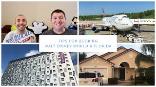 Booking A Walt Disney World & Florida Holiday - Tips & Advice For Booking Your Holiday