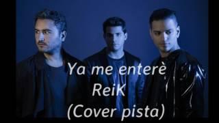 reik-ya me enterè (karaoke pista)