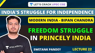 L22: Freedom Struggle in Princely India | Modern India Series | Swetank Pandey - Download this Video in MP3, M4A, WEBM, MP4, 3GP