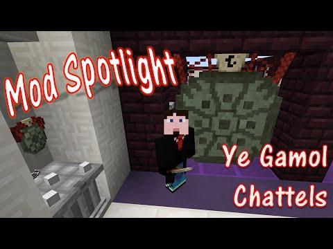 Mod Spotlight - Ye Gamol Chattels
