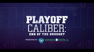 Playoff Caliber: End Of The Drought | Buffalo Bills