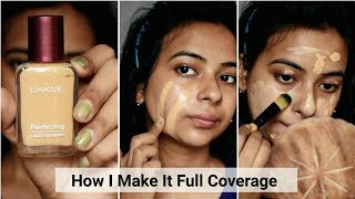How To Apply Lakme Perfecting Liquid Foundation || How I Make It Full Coverage