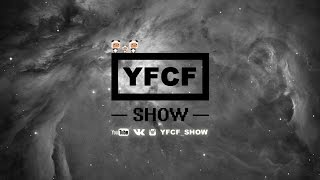 YFCF SHOW - Team Hyperspace [HYPE]