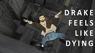 Drake Feels Like Dying (@FILNOBEP Parody)