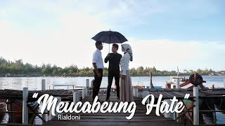Meucabeung Hate - RIALDONI (Official Video)