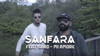 Sanfara Ft. Saad   Mi Amore