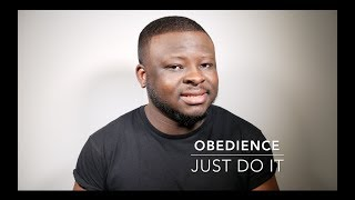 Obedience | Just Do It