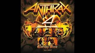 The Constant - Anthrax 2011