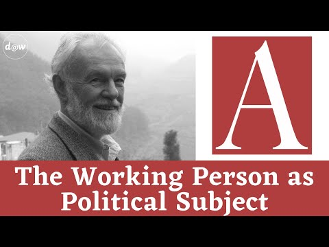 Anti-Capitalist Chronicles: The Working Person as Political Subject