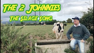 The Silage Song   The 2 Johnnies  (2018)