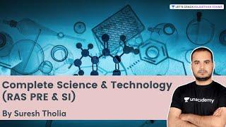Complete Science & Technology (RAS PRE & SI) | RPSC/RAS 2021 | Suresh Tholia