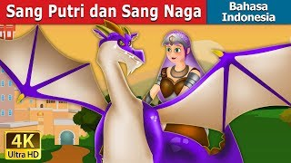 Download Video Sang Putri dan Sang Naga | Dongeng anak | Dongeng Bahasa Indonesia MP3 3GP MP4
