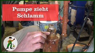 Pumpe im Brunnen zieht Schlamm