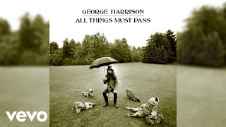 George Harrison - All Things Must Pass (2020 Mix / Audio)