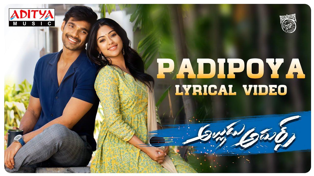 Padipoya Lyrical Video | Alludu Adhurs