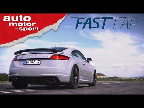 MTM Audi TT RS: Besser als das Original? - Fast Lap | auto motor und sport