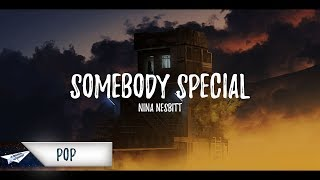 Nina Nesbitt   Somebody Special (Lyrics  Lyric Video)