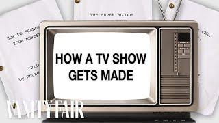 How a Pilot Becomes a TV Show | Vanity Fair