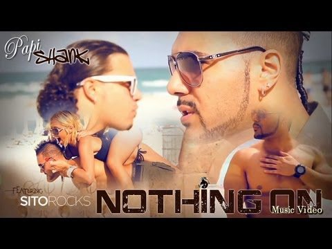 Papi Shank - Nothing On ft. Sito Rocks (OFFICIAL MUSIC VIDEO)