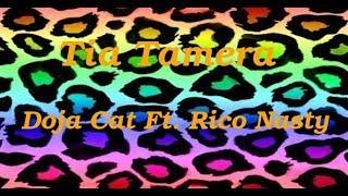Tia Tamera-  Doja Cat ft. Rico Nasty (LYRICS)