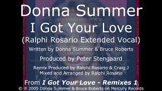 Donna Summer - I Got Your Love (Ralphi Rosario Extended Vocal) LYRICS - HQ 2005