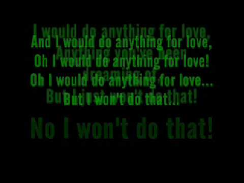 I would do anything for love but i won t do that lyrics naijafy.