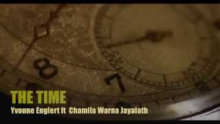 "Inspirational song ""The Time"" (Original) Yvonne ft Chamila"