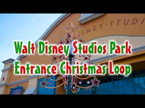 Walt Disney Studios Park Entrance Christmas Loop