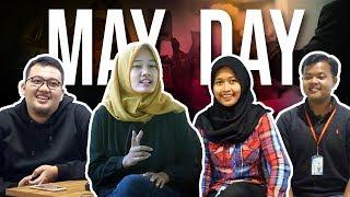 Apa Kata Mereka Tentang May Day?