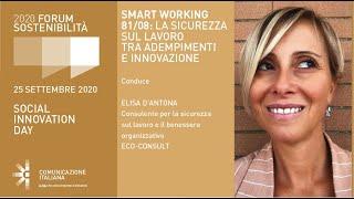 Youtube: Digital Talk | SMART WORKING 81/08: LA SICUREZZA SUL LAVORO TRA ADEMPIMENTI E INNOVAZIONE | Eco-Consult | Forum Sostenibilità 2020