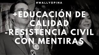 Mano De Obra Barata Y Resistencia Civil Con Mentiras - #WallyOpina