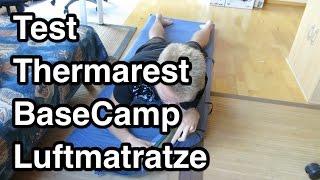 Test Thermarest BaseCamp XL Luftmatratze | selbstaufblasende Luftmatratze