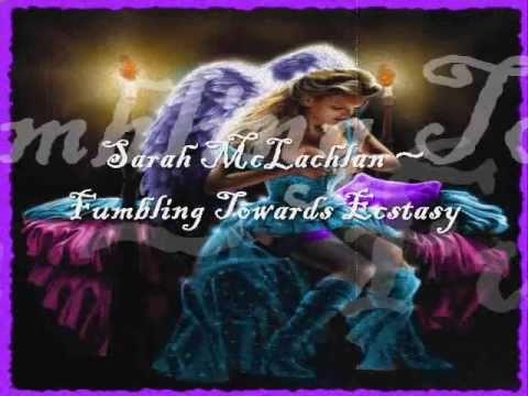 Fumbling Towards Ecstacy (1993) (Song) by Sarah McLachlan