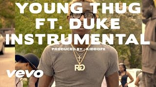 Young Thug - With That feat. Duke (Official Instrumental)