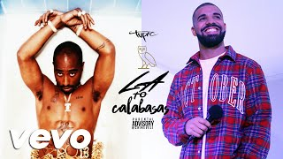 2Pac & Drake - LA to Calabasas (New 2016) DJ TYLAR MASHUP