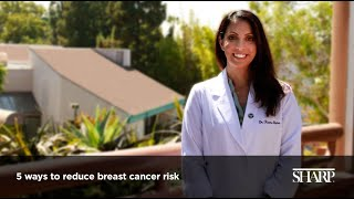 5 ways to reduce your risk of breast cancer
