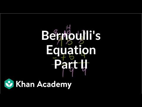 Bernoulli's equation (part 2) (video) | Khan Academy