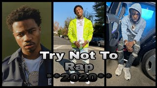 Try Not To Rap *2020* (Polo G, Lil Tjay, NBA YoungBoy, Roddy Ricch, and MORE!) (2k Special Video)