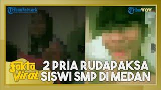 Dijanjikan Uang Rp300 Ribu, Siswi SMP di Medan Dirudapaksa 2 Pria di Hotel, Videonya Viral