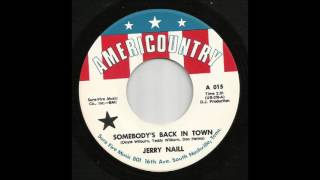 Jerry Naill - Somebody's Back In Town