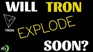 WILL TRX TRON EXPLODE SOON?