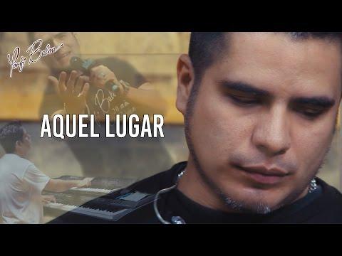 AQUEL LUGAR - 20 AÑOS LA HISTORIA - PORFI BALOA