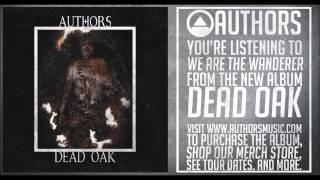 """AUTHORS - """"V. We Are The Wanderer"""" (DEAD OAK Album Stream)"""