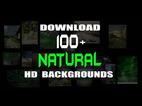 Download Download 100 Hd Natural Backgrounds For Editing Mp4 HD Video and MP3