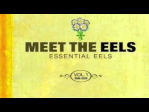 Get Ur Freak On performed by Eels