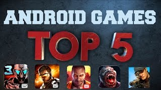 Top 5 | Android | Action Games | Gameplay Review