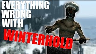 EVERYTHING WRONG WITH WINTERHOLD | PROBLEMS WITH SKYRIM