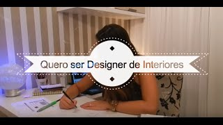 Quero ser Designer de Interiores