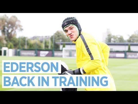 EDERSON IS BACK!   | Man City Training