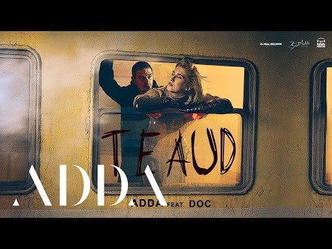 Adda & Doc – Te aud Video
